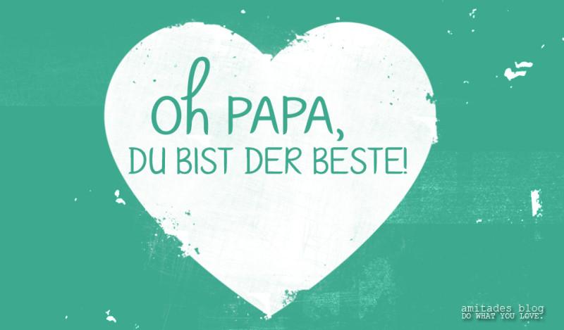Danke Papa Text : danke papa amitades blog ~ Watch28wear.com Haus und Dekorationen